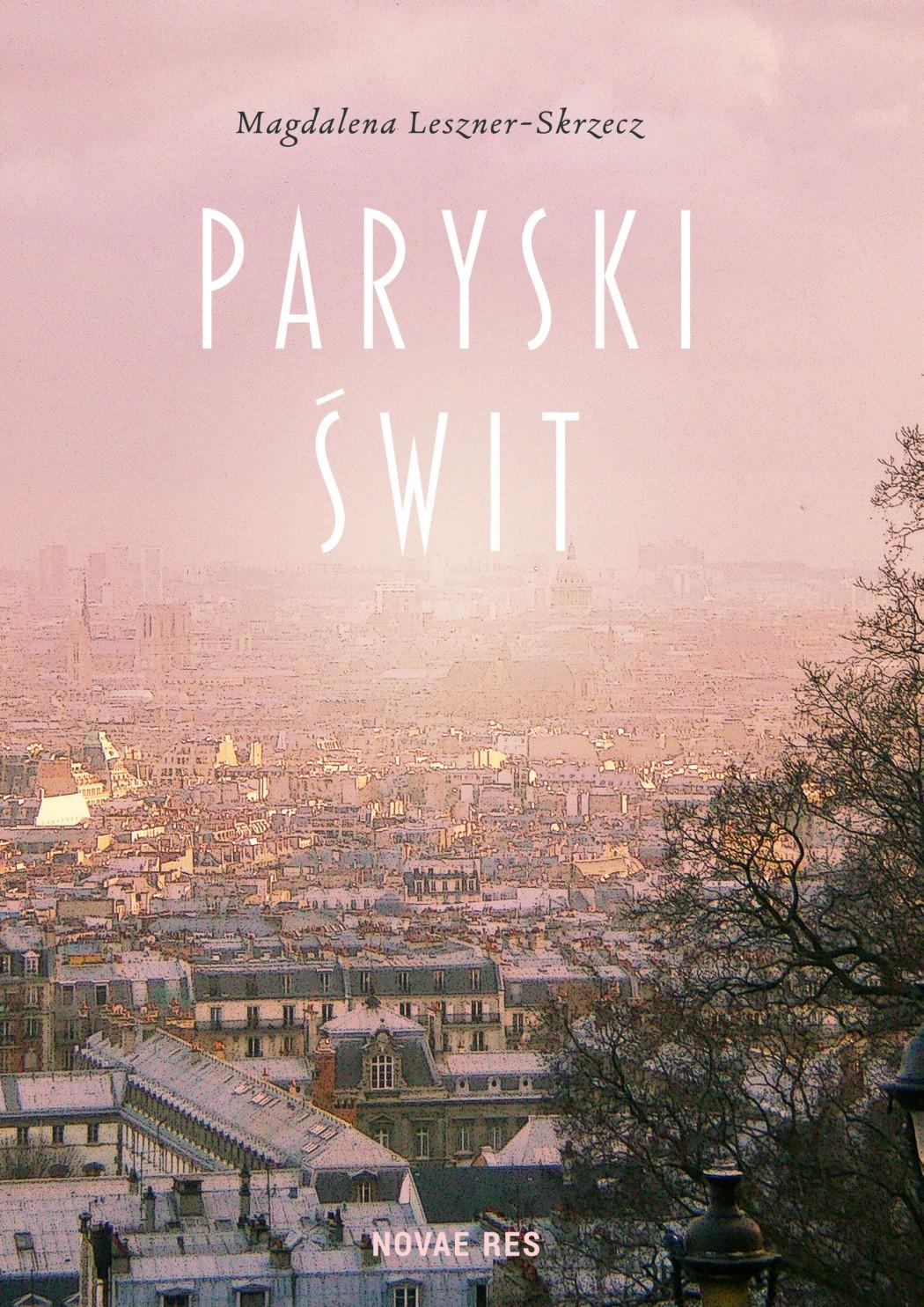 """magazynkobiet.pl - paryski swit okl 1050x1485 - """"Paryski świt"""""""
