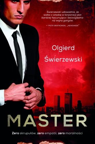 """magazynkobiet.pl - Master 330x497 - Master"""" - nowa powieść Olgierda Świerzewskiego"""