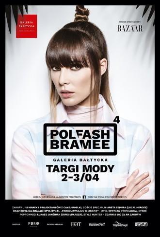magazynkobiet.pl - PLAKAT GB 330x487 - Targi mody Polfash Bramee – to już w ten weekend w Galerii Bałtyckiej!