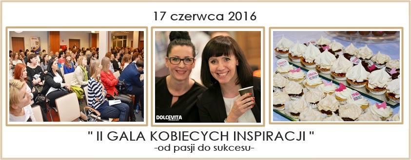 """magazynkobiet.pl - 13051621 628929413930448 7739380999966513998 n - """"II Gala Kobiecych Inspiracji"""" - od pasji do sukcesu"""