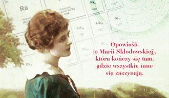 magazynkobiet.pl - Zanim 1 330x192 - Zanim - Opowieść o życiu Marii Skłodowskiej-Curie