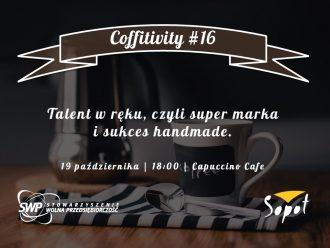 magazynkobiet.pl - 20161019 Coffitivity16 1 330x248 - Talent sukces i super marka handmade, czyli październikowe Coffitivity
