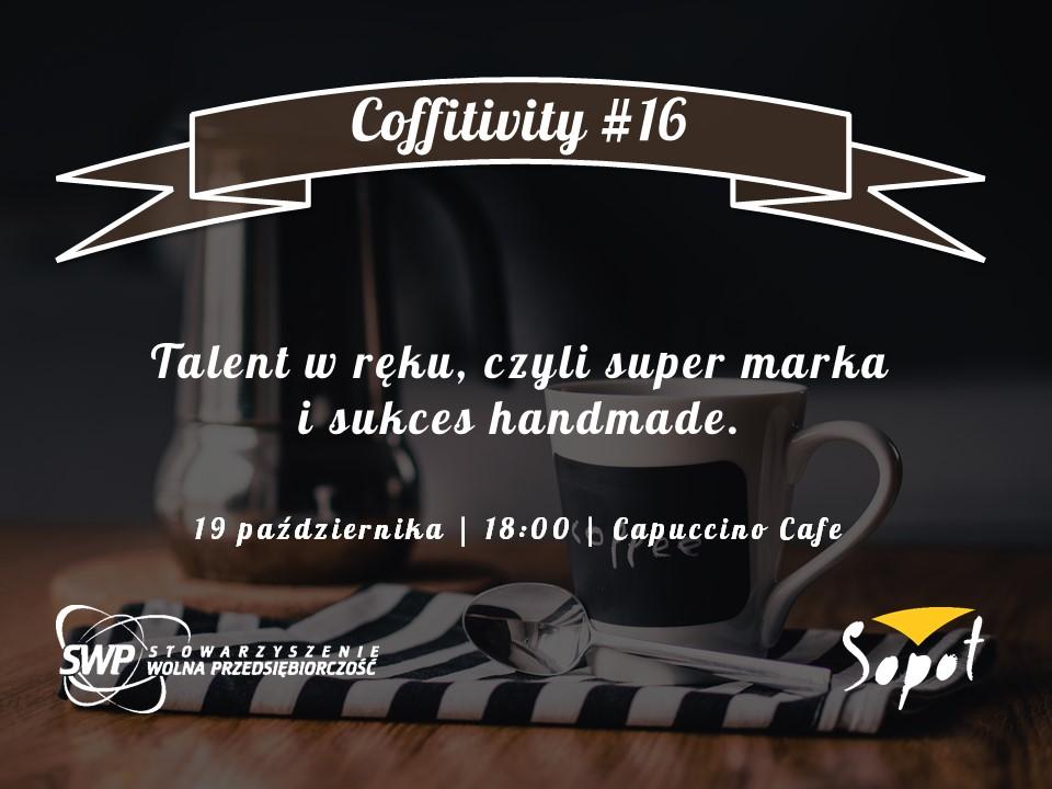 magazynkobiet.pl - 20161019 Coffitivity16 1 - Talent sukces i super marka handmade, czyli październikowe Coffitivity