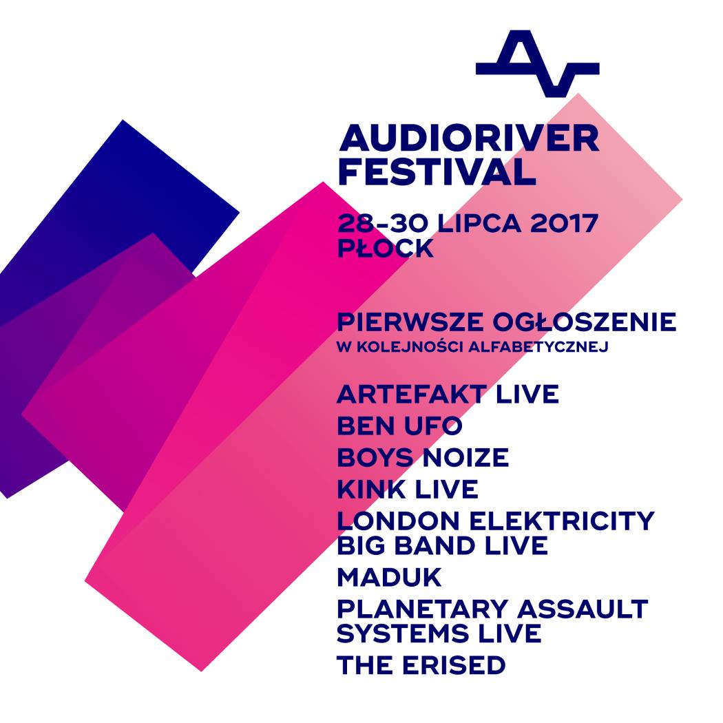 magazynkobiet.pl - Audioriver 2017 pierwsze ogłoszenie pion 1050x1050 - Boys Noize i London Electricity Big Band otwierają listę gwiazd Audioriver 2017