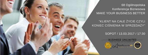 magazynkobiet.pl - 68Konferencja Sopot 13.03.2017 - 68 Ogólnopolska Konferencja Biznesowa MAKE YOUR BUSINESS BETTER