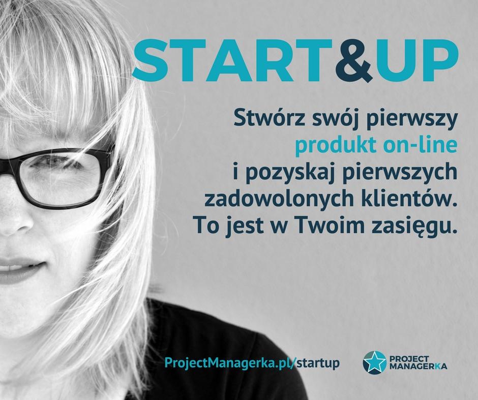 magazynkobiet.pl - START UP 3a - Start&UP – najbardziej kobiecy kurs przedsiębiorczości i zarabiania na swojej wiedzy wystartuje już 1.04.2017 roku!