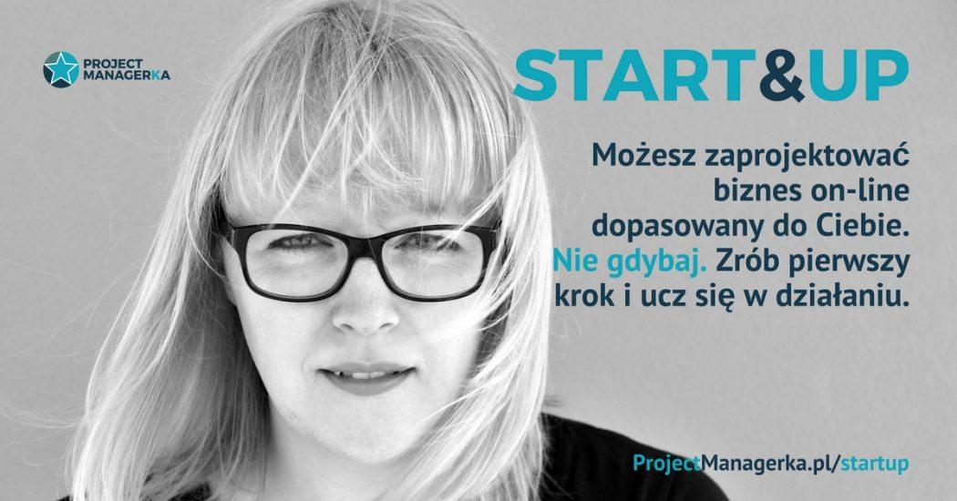 magazynkobiet.pl - START UP 5 1050x550 - Start&UP – najbardziej kobiecy kurs przedsiębiorczości i zarabiania na swojej wiedzy wystartuje już 1.04.2017 roku!