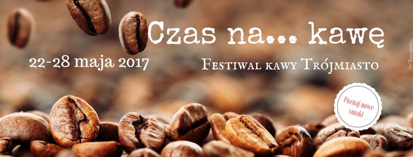 """magazynkobiet.pl - Czas na. . kawę - Festiwal Kawy """"Czas na... Kawę"""""""