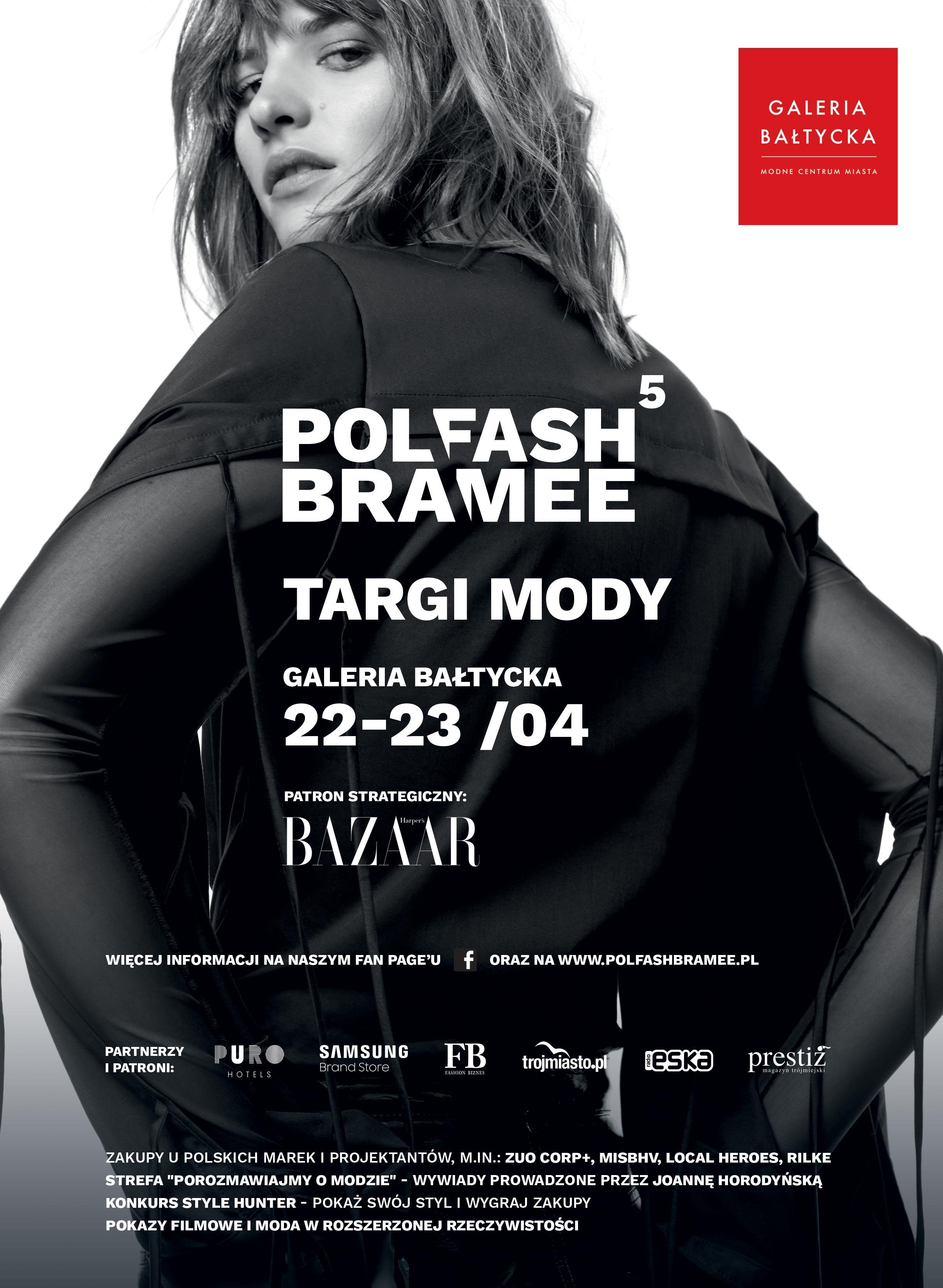 magazynkobiet.pl - POLFASH GB plakat - Joanna Horodyńska i Gosia Baczyńska na Polfash Bramee w Galerii Bałtyckiej