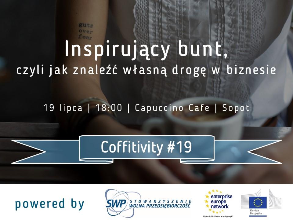 magazynkobiet.pl - Coffitivity19 ilstr - Inspirujący bunt, czyli jak odnaleźć własną drogę w biznesie
