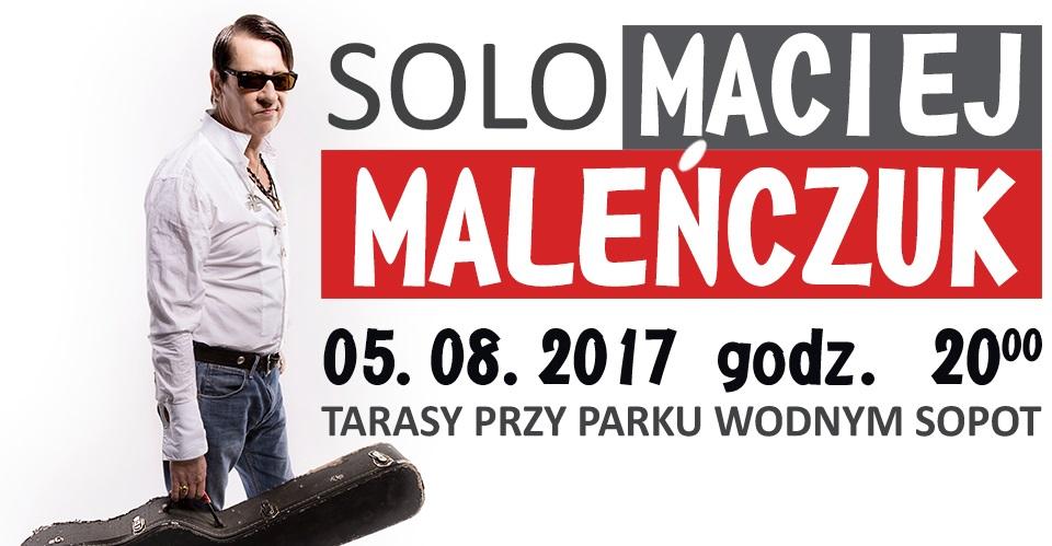 """magazynkobiet.pl - Together Malenczuk 960x685 - Maciej Maleńczuk """"Solo"""" - Sopot"""
