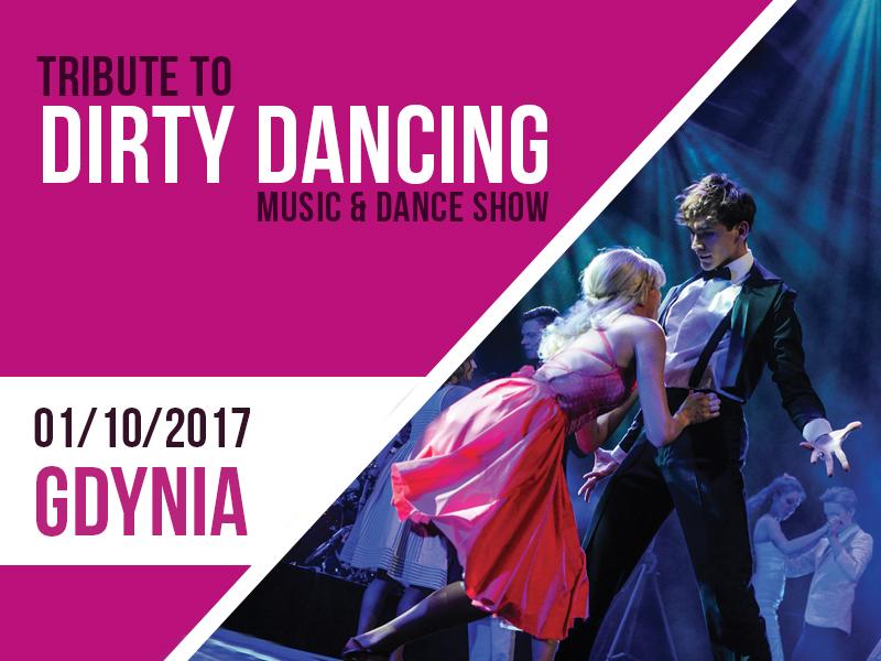magazynkobiet.pl - dirty dancing gdynia - Dirty Dancing Show