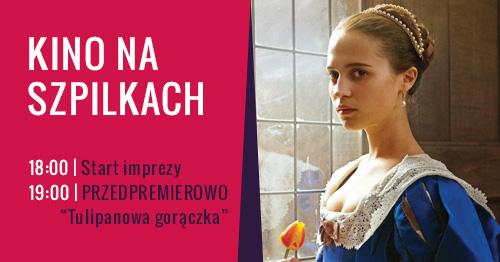 magazynkobiet.pl - KNS tulipanowa goraczka facebook wydarzenie - Kino na Szpilkach