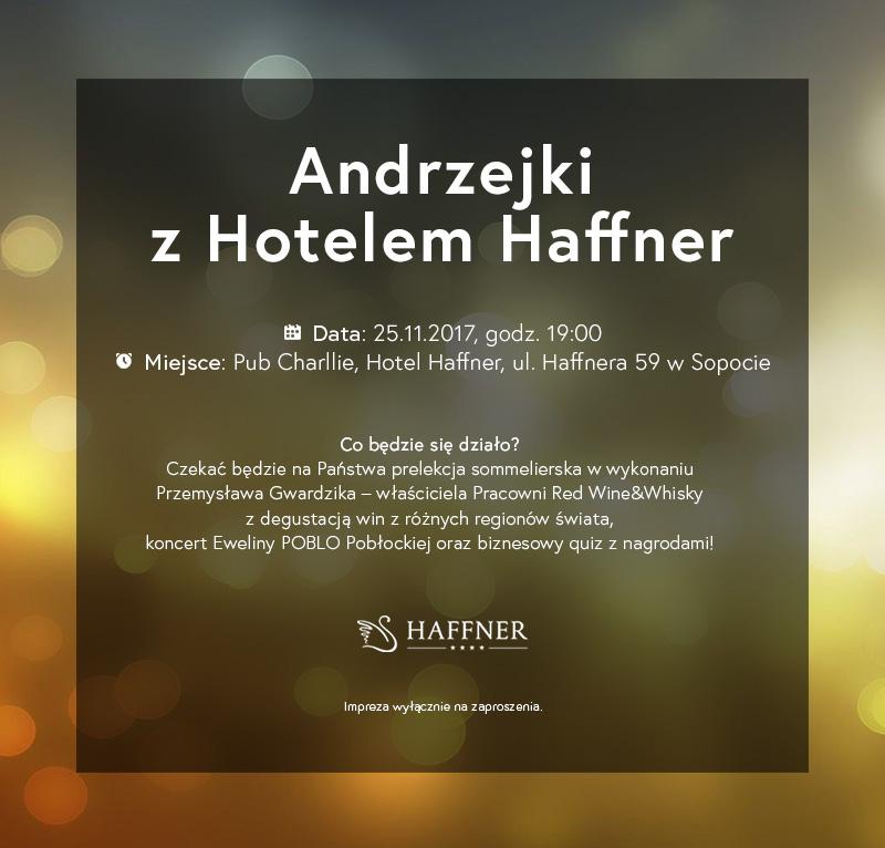 magazynkobiet.pl - andrzejki 17 - Andrzejki z Hotelem Haffner