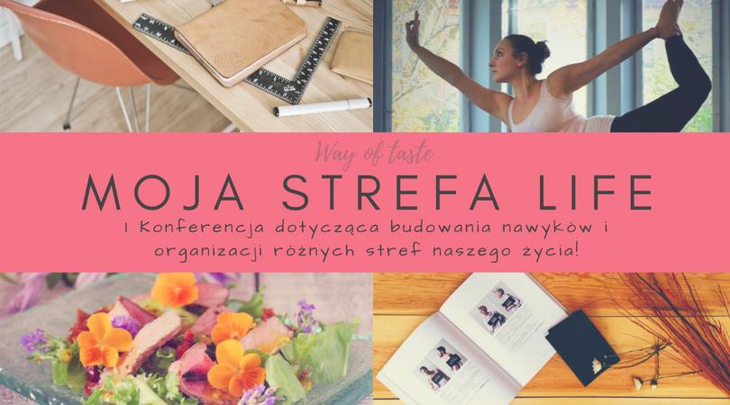 magazynkobiet.pl - moja strefa life2 - MOJA strefa LIFE - konferencja o budowaniu nawyków i organizacji