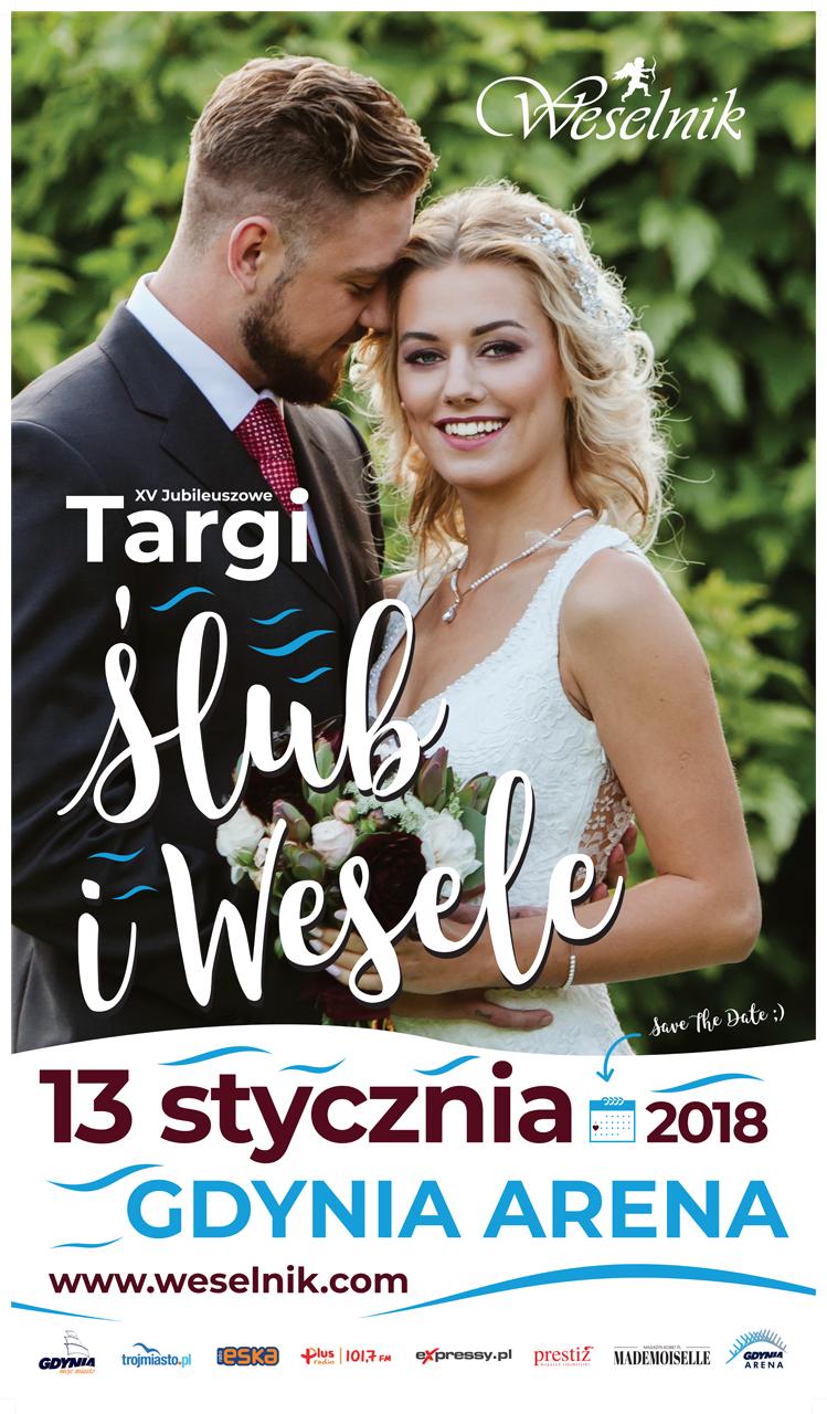 magazynkobiet.pl - WESELNIK.2017.12.08.plakat.68x118 - XV Targi Ślub i Wesele 13 stycznia ARENA GDYNIA