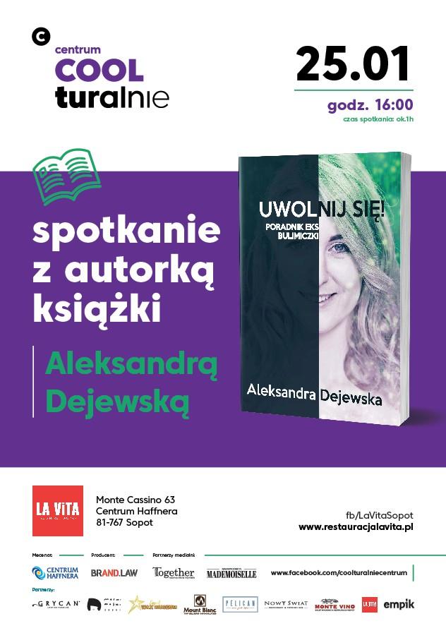 """magazynkobiet.pl - 26991650 1044039722412303 81174258558116729 n - """"Uwolnij się!"""" spotkanie z Aleksandrą Dejewską"""