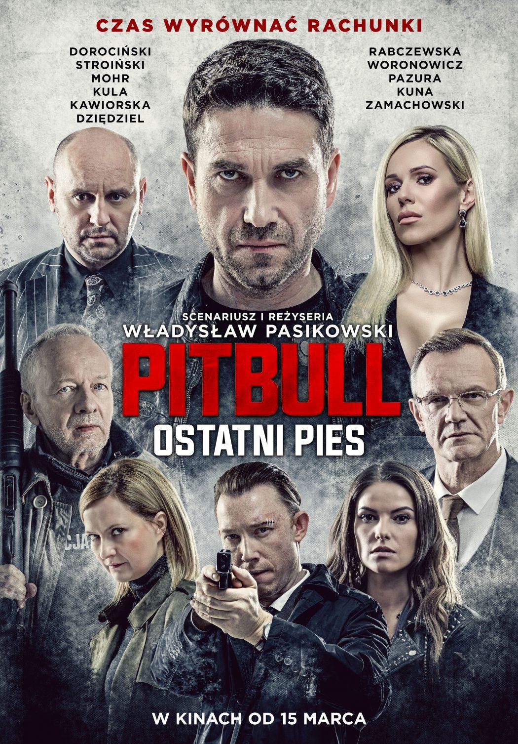 """magazynkobiet.pl - PitbullOstatniPies OficjalnyPlakat 1050x1506 - Pokazy przedpremierowe megahitu """"Pitbull. Ostatni pies"""" w Cinema City"""