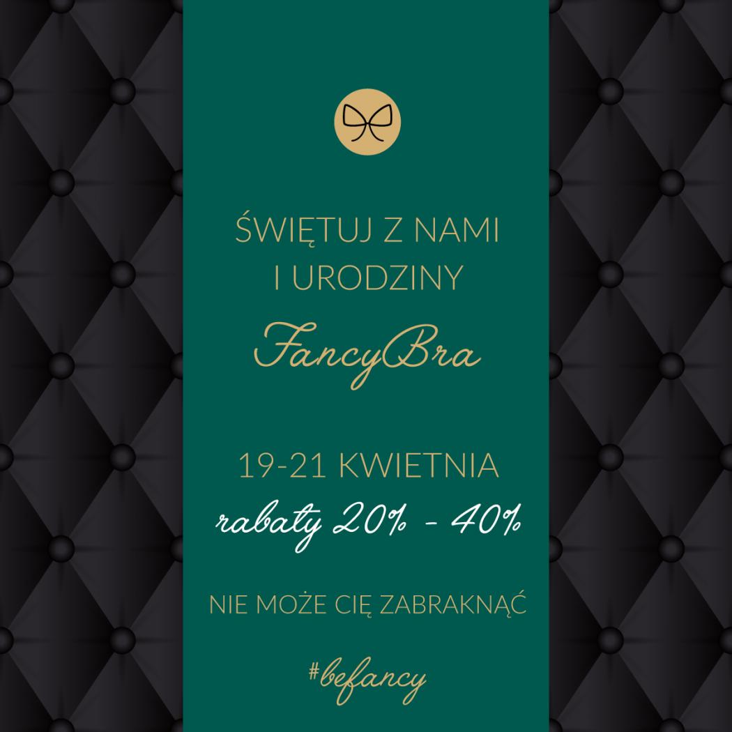 magazynkobiet.pl - Urodziny Fancy promocja 1050x1050 - Świętuj z nami 1 Urodziny FancyBra!
