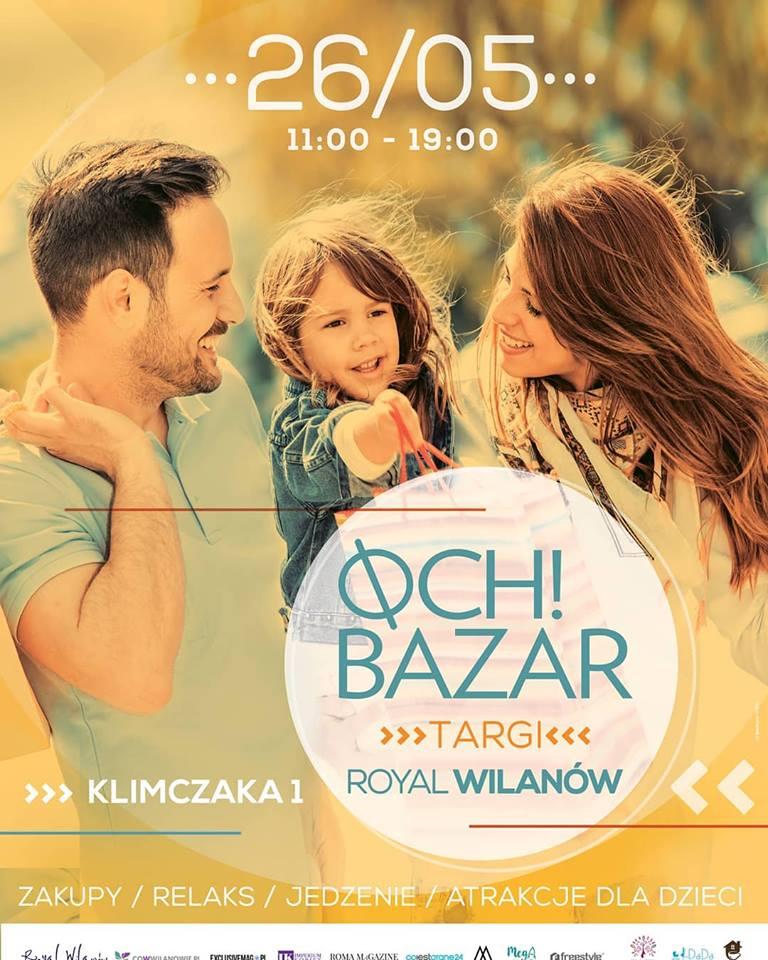 magazynkobiet.pl - 33216429 880280365484286 1986413247594496000 n - OCH! BAZAR - Targi w Royal Wilanów | Maj
