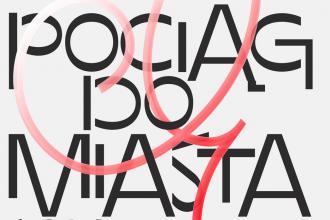 magazynkobiet.pl - POCIĄG DO MIASTA grafika 2 330x220 - Ogólnopolski Festiwal Teatru Gdynia Główna – POCIĄG DO MIASTA – STACJA NIEPODLEGŁA