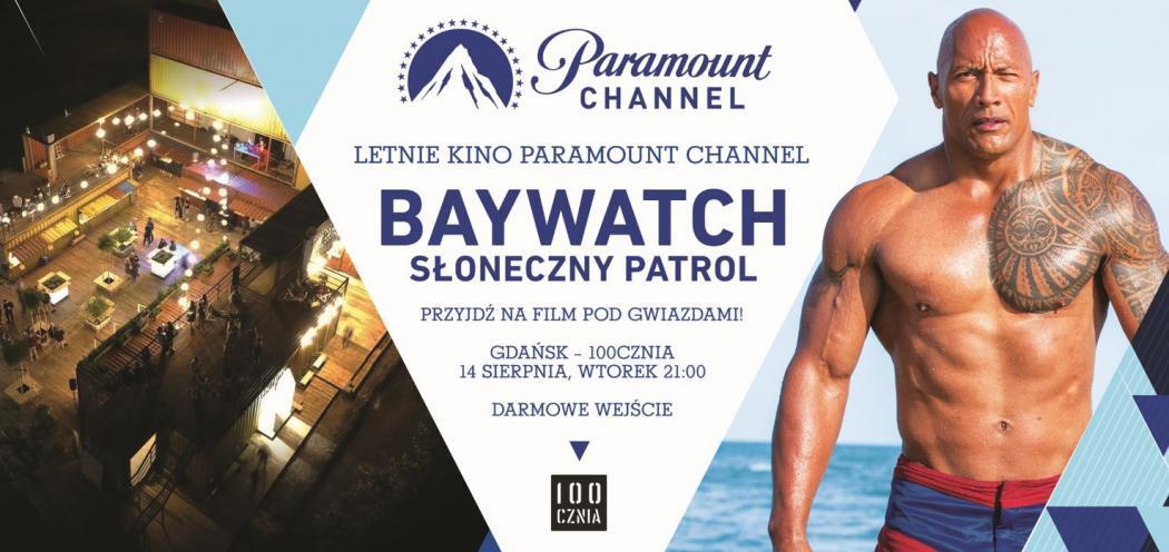 magazynkobiet.pl - Baywatch Gdańsk 1050x496 - Kino Letnie Paramount Channel na 100czni w Gdańsku | 14.08.18 r.