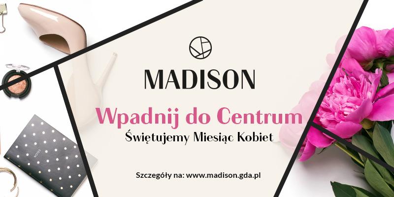 magazynkobiet.pl - MADISON miesiac kobiet 800x400px - Miesiąc Kobiet w Galerii Madison