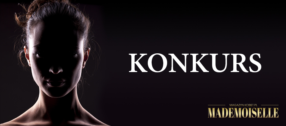 magazynkobiet.pl - konkurs3 - KONKURS – ZOSTAŃ MADEMOISELLE 2019