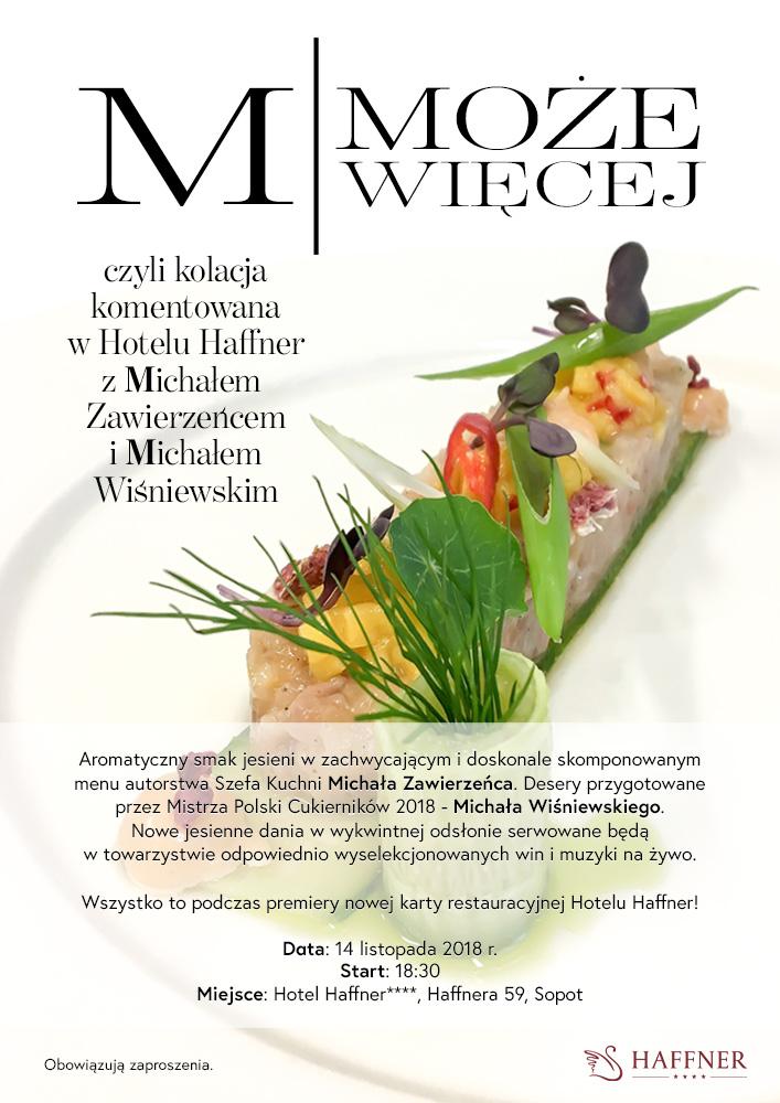magazynkobiet.pl - nowy plakat - M może więcej! Czyli kolacja komentowana w Hotelu Haffner z Michałem Zawierzeńcem i Michałem  Wiśniewskim!