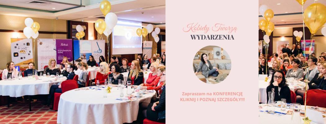 """magazynkobiet.pl - 53283498 1239196232903760 7587992861568663552 o 1050x399 - Konferencja """"Kobiety tworzą Wydarzenia"""""""