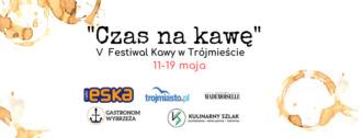"""magazynkobiet.pl - 58376377 884076861933234 3959542088328019968 n 330x126 - V Festiwal """"Czas na kawę""""  to wiosna pachnąca kawą w Trójmieście 11-19 maja"""