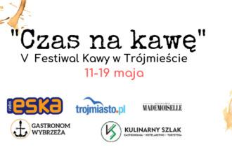"""magazynkobiet.pl - 58376377 884076861933234 3959542088328019968 n 330x220 - V Festiwal """"Czas na kawę""""  to wiosna pachnąca kawą w Trójmieście 11-19 maja"""