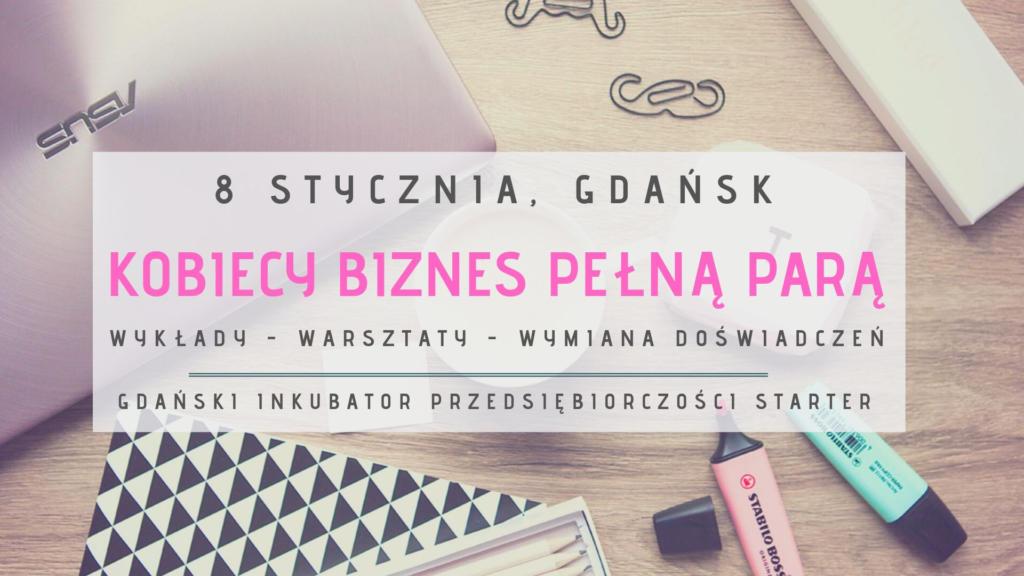 magazynkobiet.pl - 08.01 Kobiecy Biznes Pełną Parą 1024x576 - Dzieje się w styczniu - kalendarium Mademoiselle