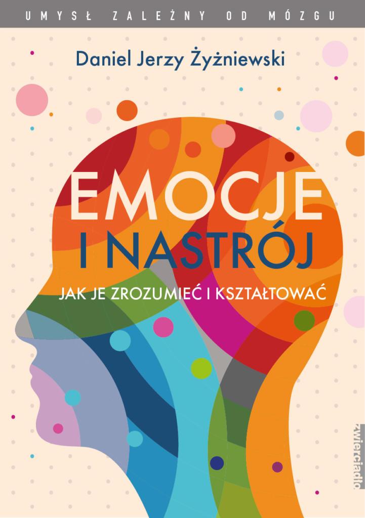 magazynkobiet.pl - Emocje i nastrój – jak je zrozumieć i kształtować 721x1024 - Po te tytuły warto sięgnąć