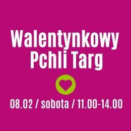magazynkobiet.pl - 08 II Walentynkowy Pchli Targ - Gdzie wybrać się w lutym?