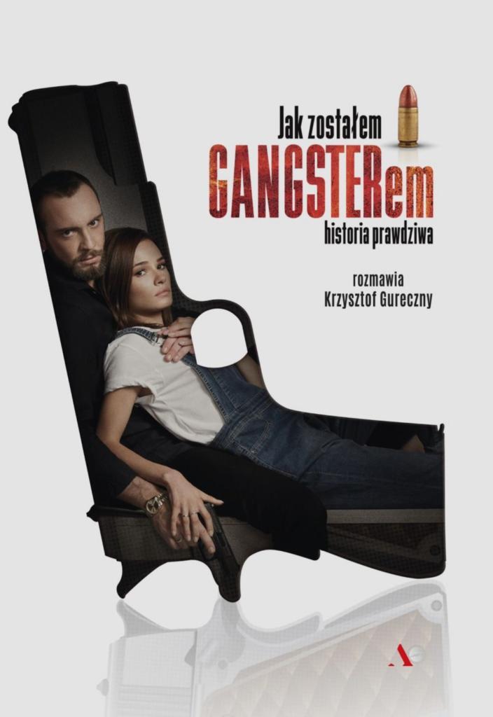 magazynkobiet.pl - Jak zostałem gangsterem. Historia prawdziwa 704x1024 - Co czyta Mademoiselle? - Propozycje na weekend