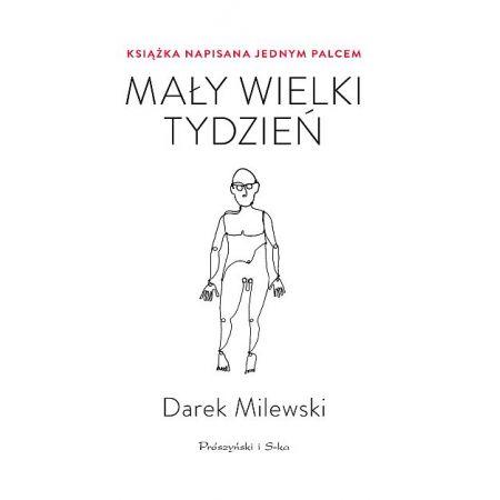 magazynkobiet.pl - Mały wielki tydzień. Książka napisana jednym palcem - Co czytać w kwietniu? - Propozycje od Mademoiselle