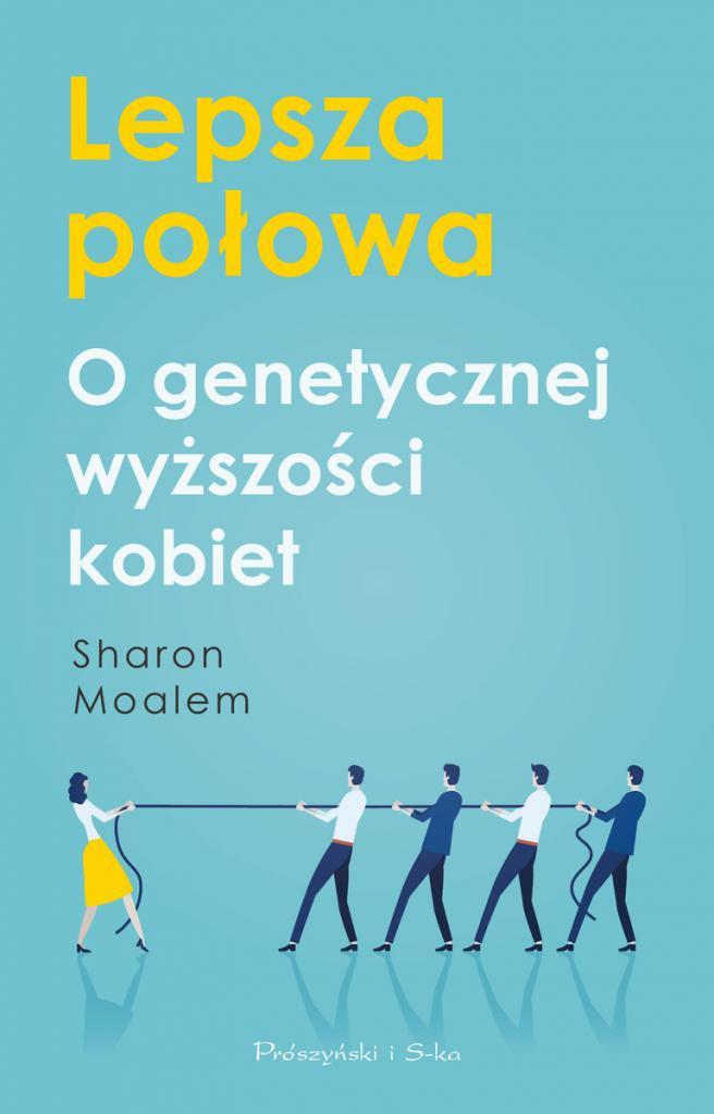 magazynkobiet.pl - Lepsza połowa. O genetycznej wyższości kobiet 656x1024 - Książki na długie jesienne wieczory