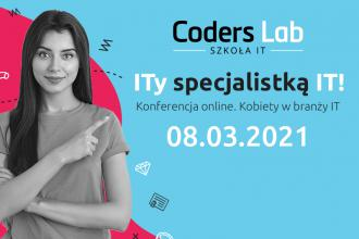 """magazynkobiet.pl - ITy specjalistką IT Kobiety w branży IT baner 800x600 330x220 - Konferencja online """"ITy specjalistką IT! Kobiety w branży IT"""""""